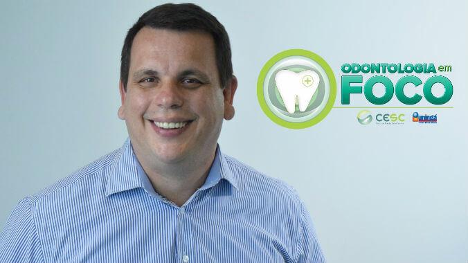 Odontologia em foco